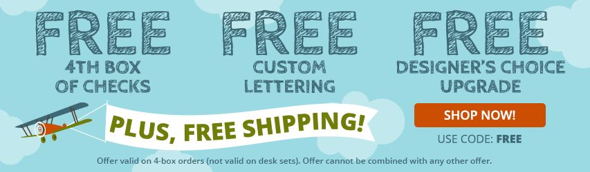 Free 4th box of checks, free lettering, free Designer's Choice upgrade, & free shipping at Designer Checks.