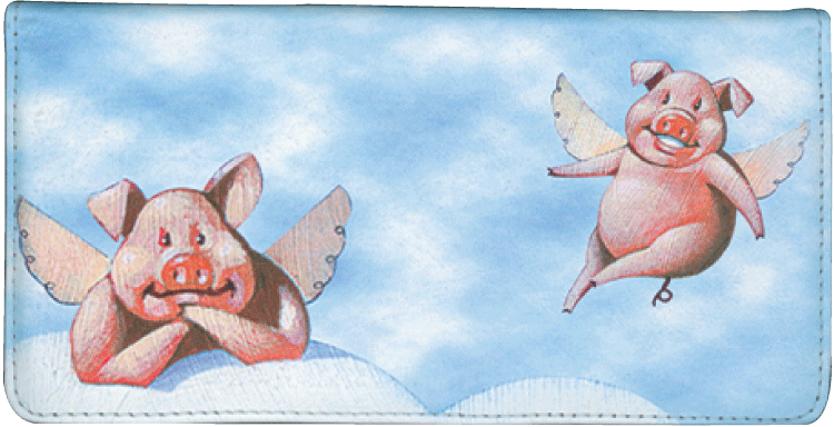 When Pigs Fly Checkbook Cover - click to view larger image